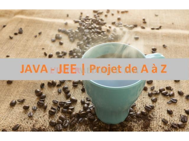 JAVA - JEE (Projet de A à Z )